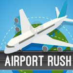 Airport Rush is games for mobile phone or tablet with Android or iOS