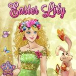 Easter Lily, Games for girls